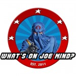 What's on Joe Mind 2