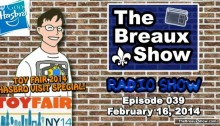 Breaux Show Toy Fair 2014